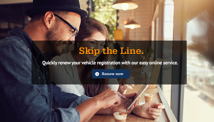 Renew your vehicle registration with our easy online service.